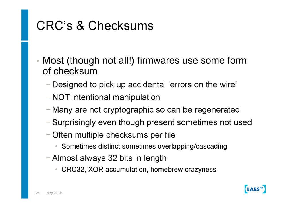 26 May 22, 08 CRC's & Checksums •  Most (though...
