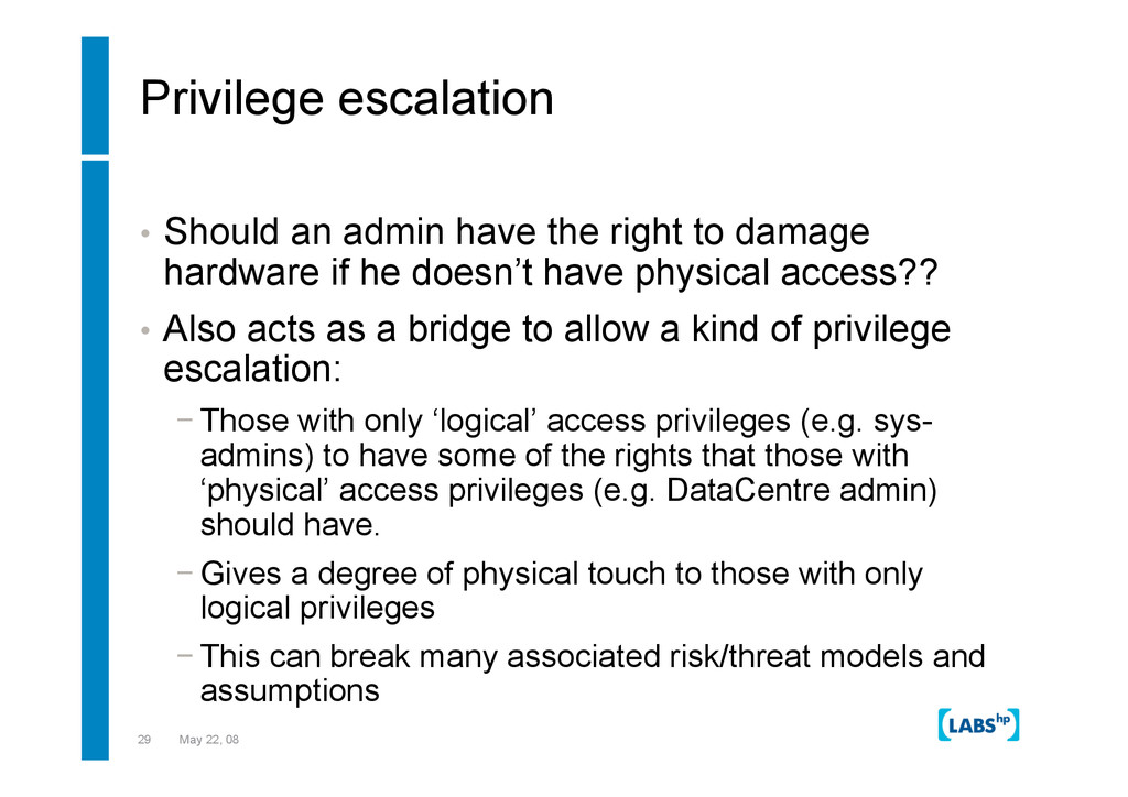 29 May 22, 08 Privilege escalation •  Should an...