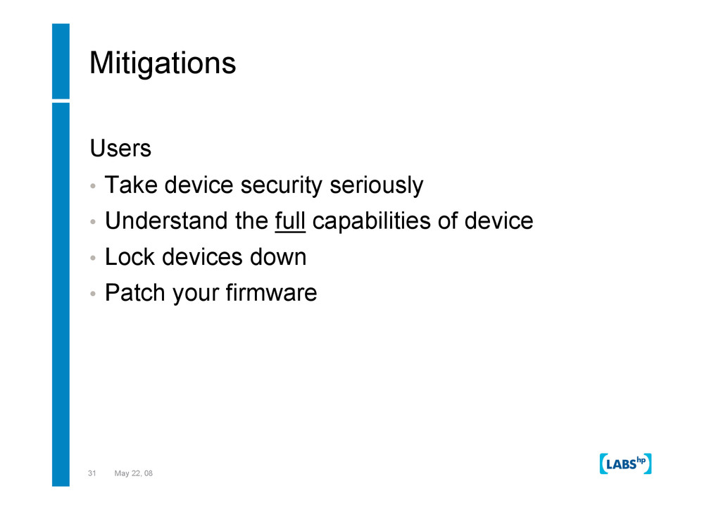 31 May 22, 08 Mitigations Users •  Take device ...