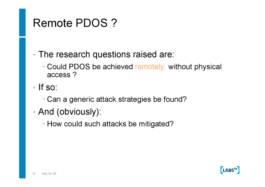 10 May 22, 08 Remote PDOS ? •  The research que...