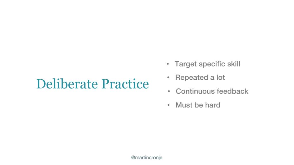@martincronje • Target specific skill • Repeate...