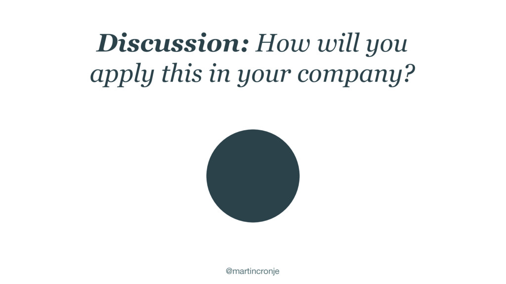 @martincronje Discussion: How will you apply th...
