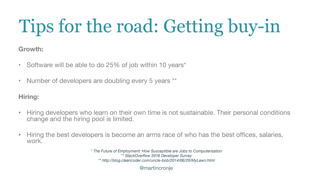 @martincronje Tips for the road: Getting buy-in...
