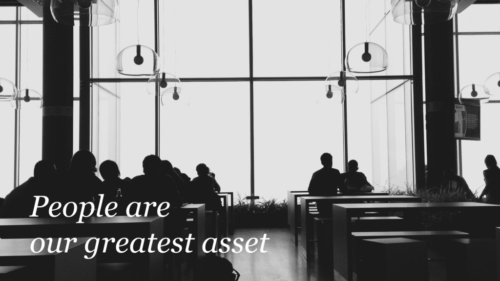 @martincronje People are our greatest asset