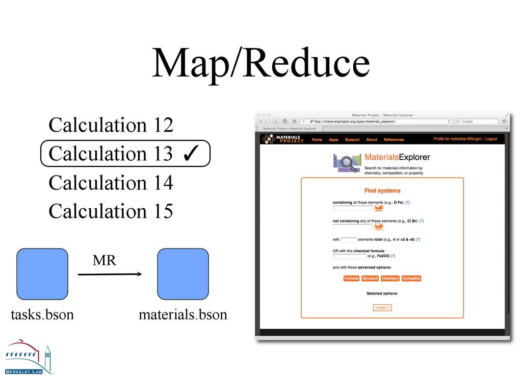 Map/Reduce tasks.bson materials.bson MR ✓  Ca...