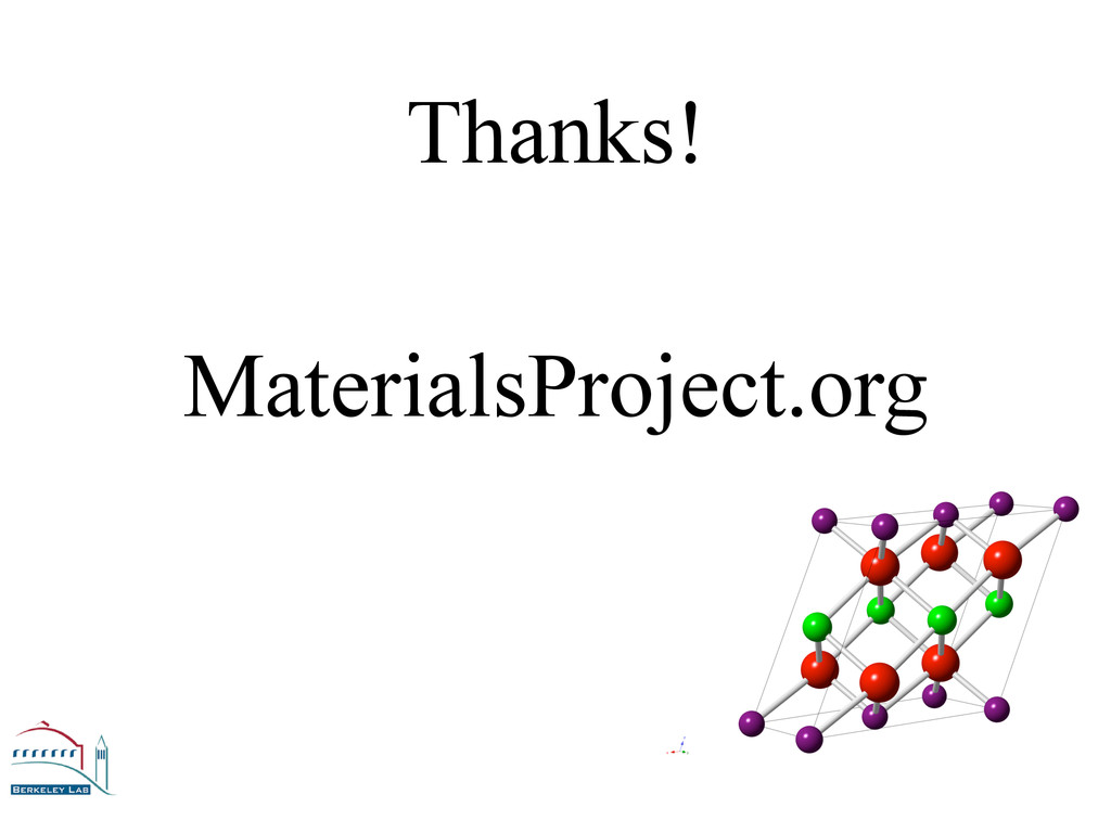 Thanks! MaterialsProject.org