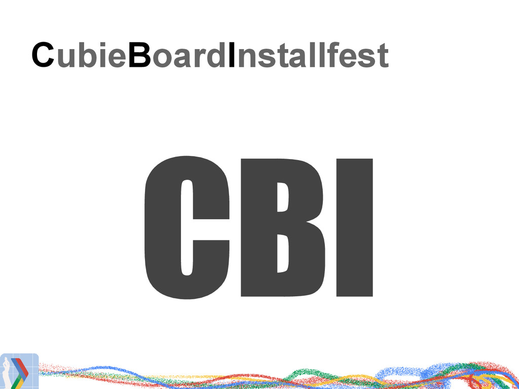 CubieBoardInstallfest CBI