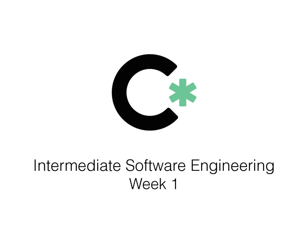 Intermediate Software Engineering Week 1