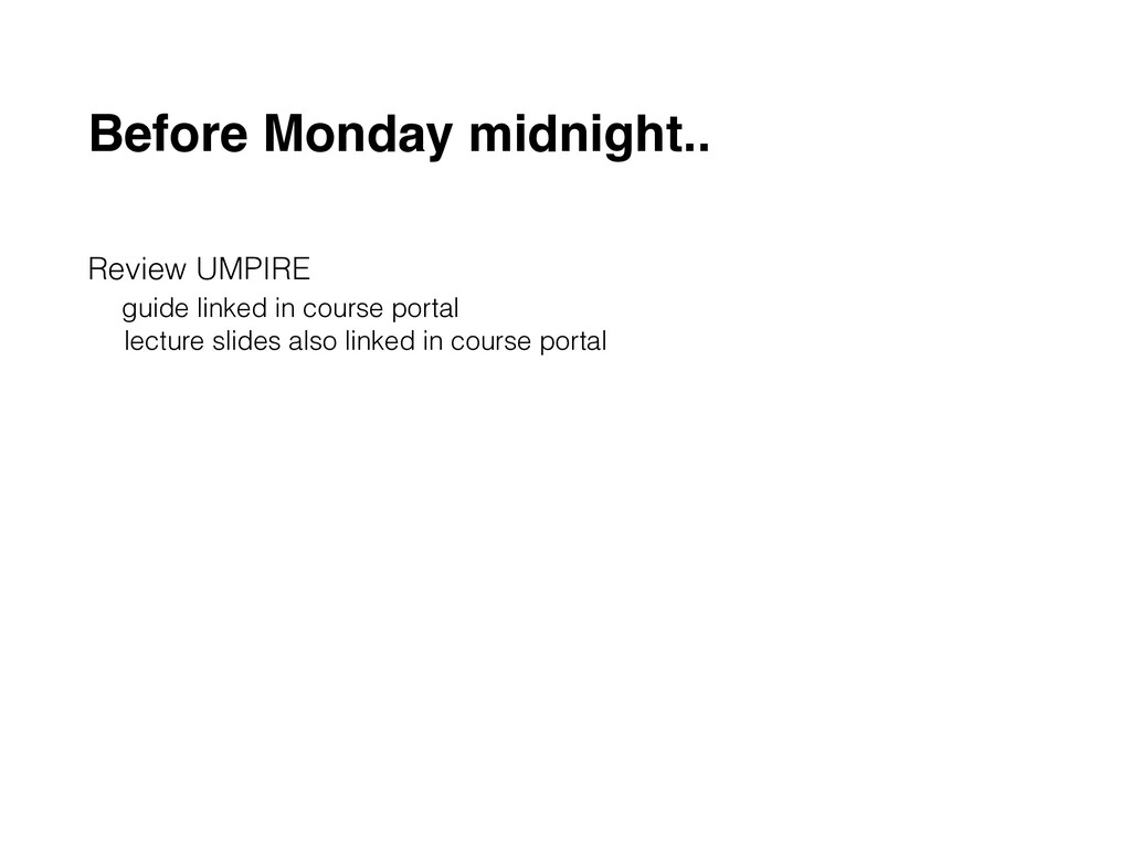 Before Monday midnight.. Review UMPIRE 