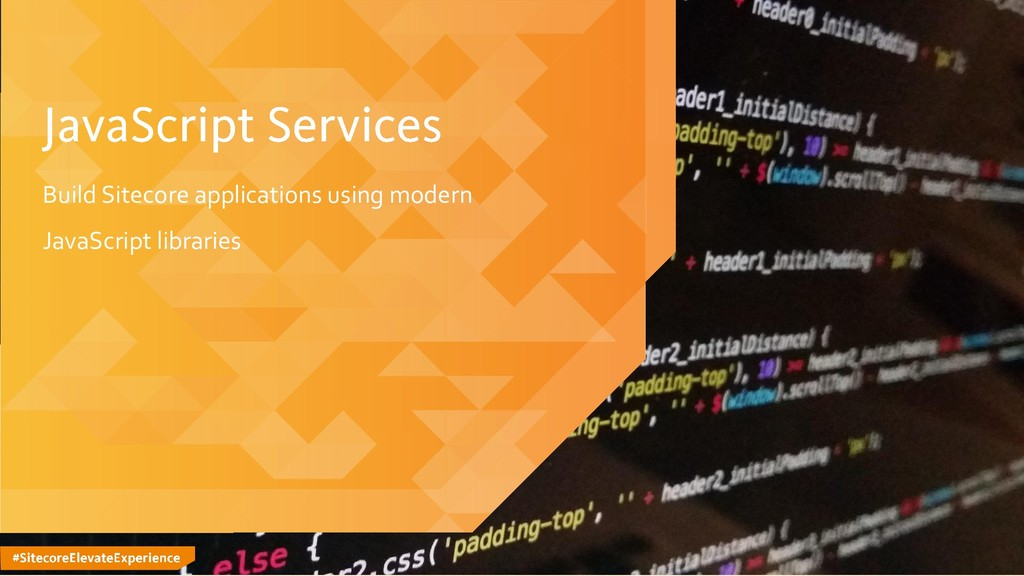#SitecoreElevateExperience Build Sitecore appli...