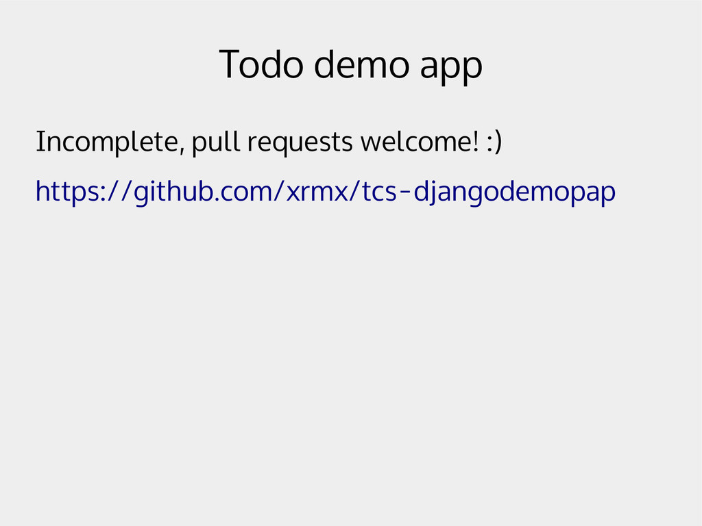 Todo demo app Incomplete, pull requests welcome...