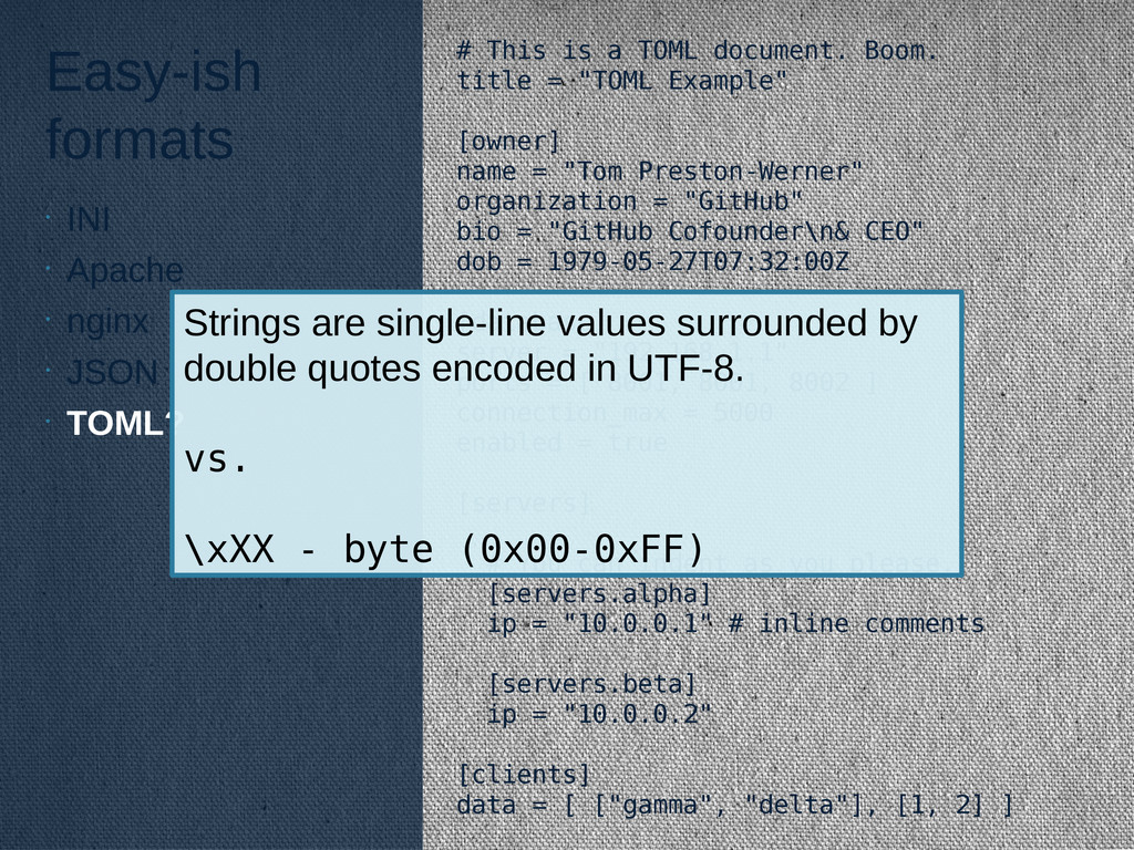 Easy-ish formats # This is a TOML document. Boo...