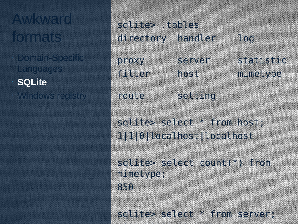Awkward formats sqlite> .tables directory handl...