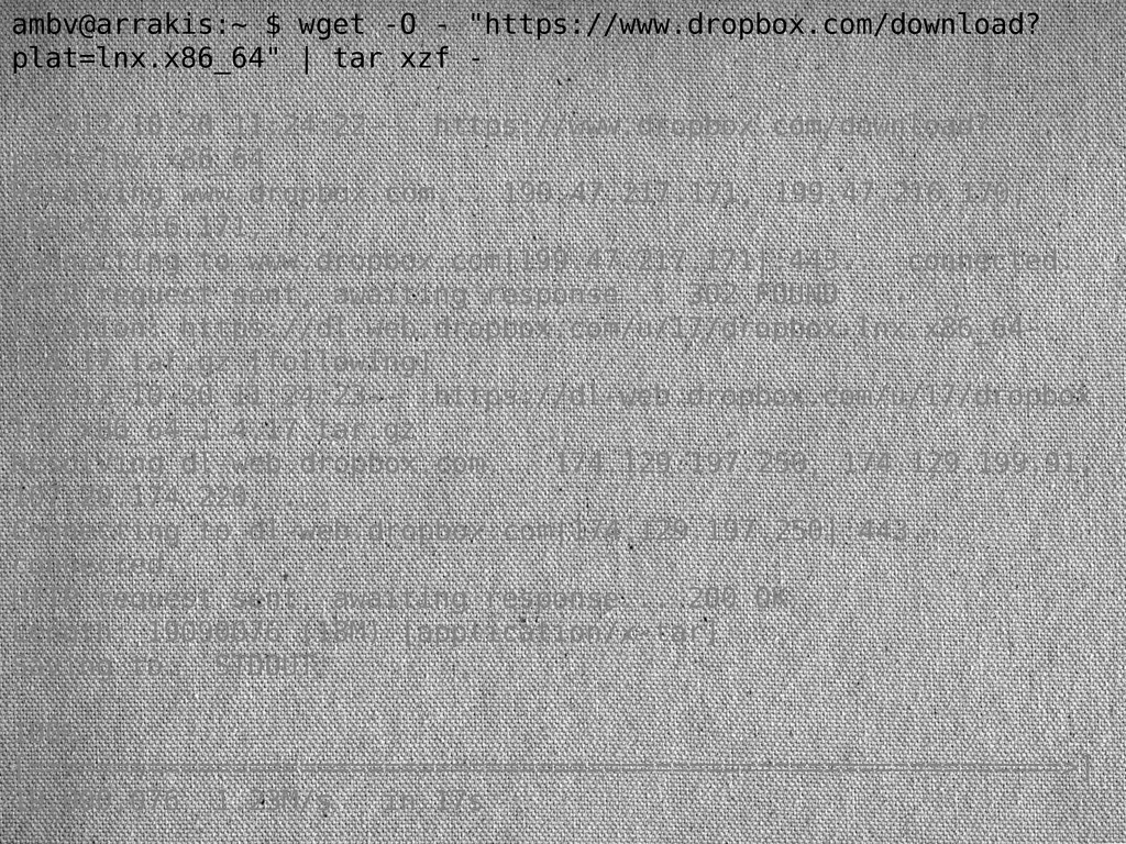 """ambv@arrakis:~ $ wget -O - """"https://www.dropbox..."""