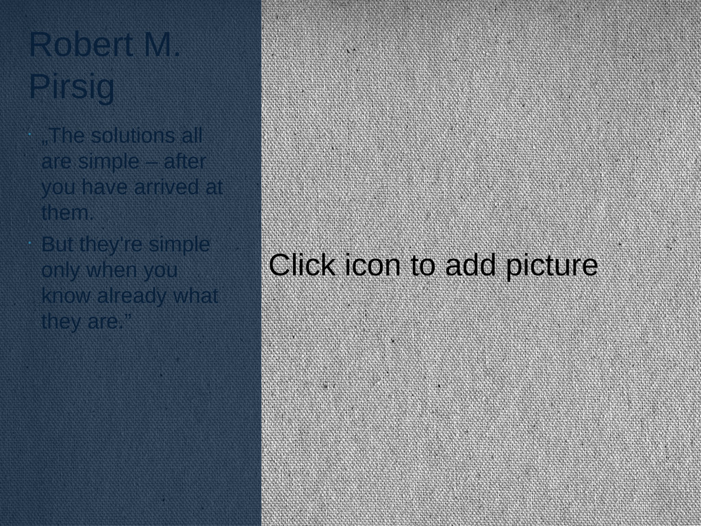 """Click icon to add picture Robert M. Pirsig • """"T..."""