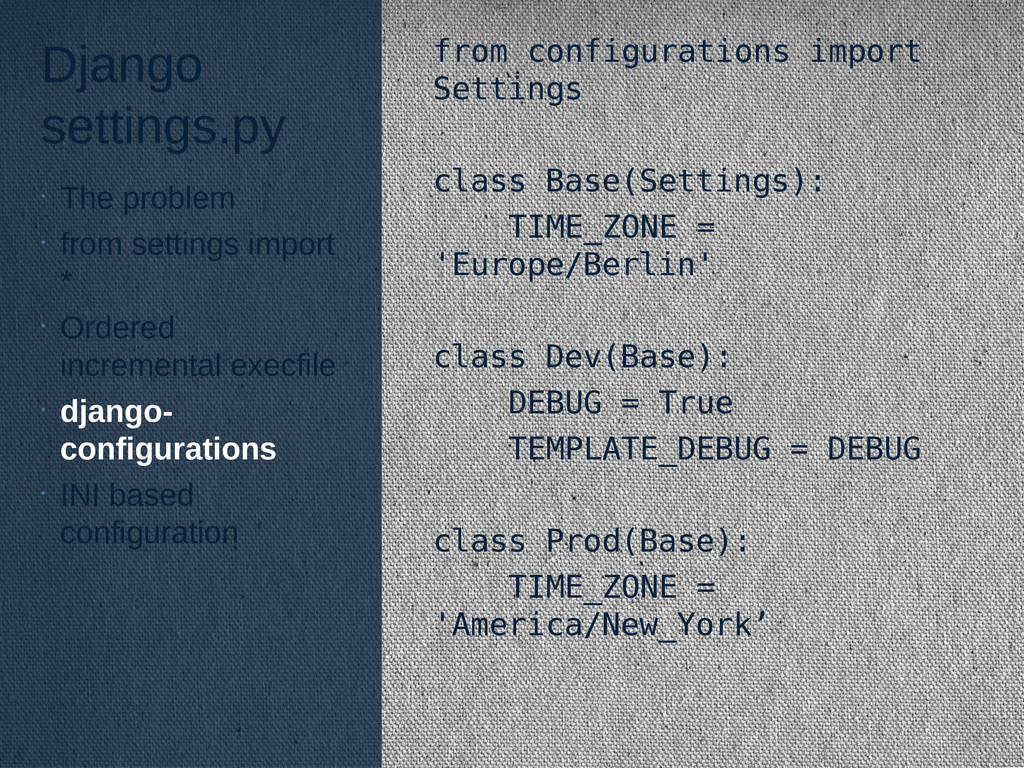 Django settings.py from configurations import S...