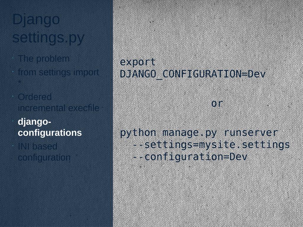 Django settings.py export DJANGO_CONFIGURATION=...