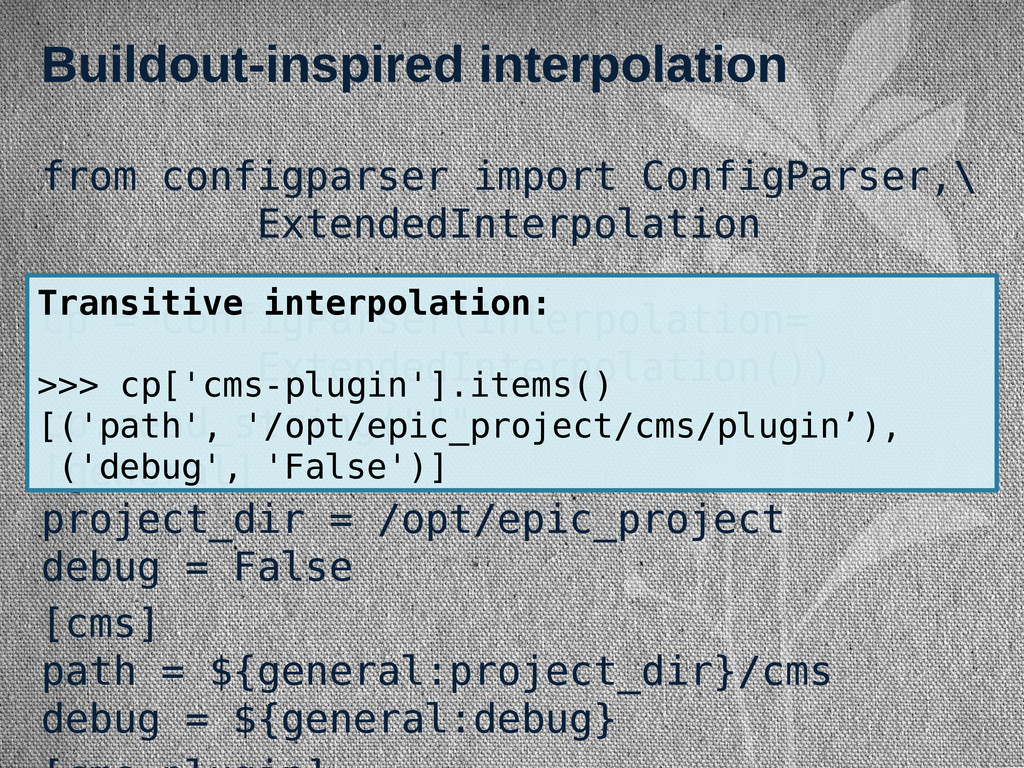 Buildout-inspired interpolation from configpars...