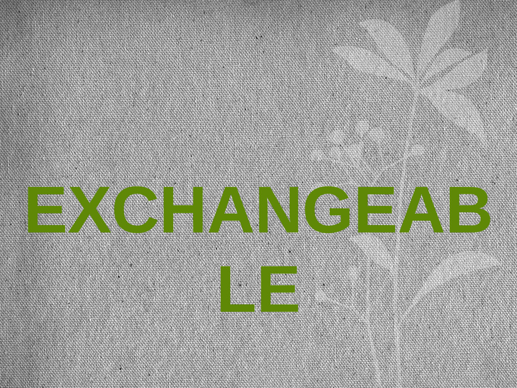 EXCHANGEAB LE