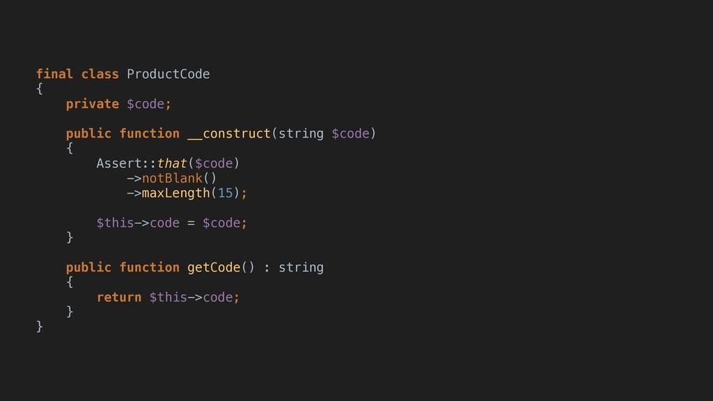 final class ProductCode { private $code; public...