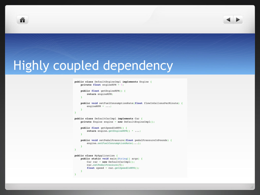 Highly coupled dependency