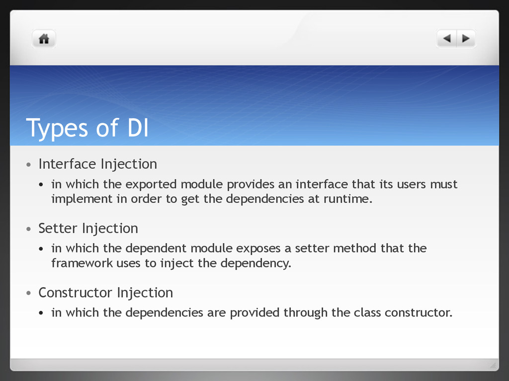 Types of DI ● Interface Injection ● in which th...
