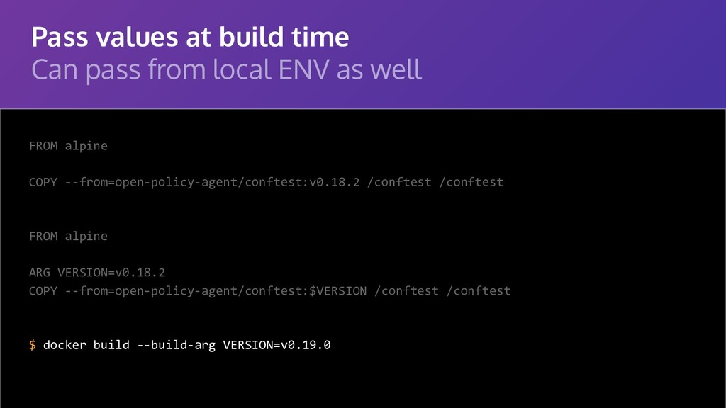 Pass values at build time Can pass from local E...