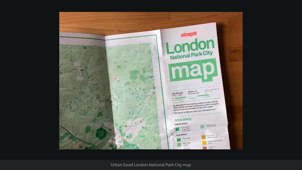 Urban Good London National Park City map