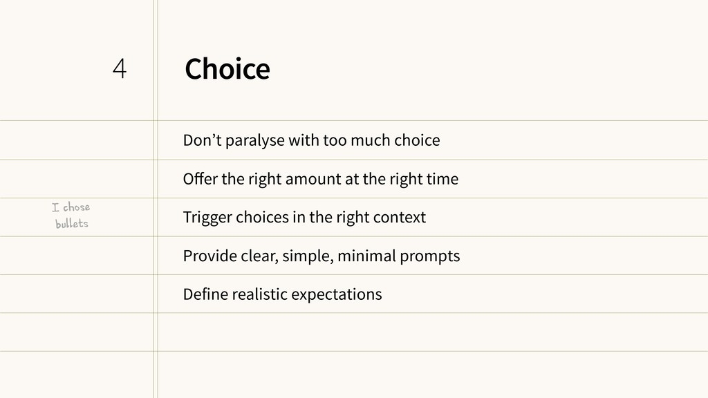 Choice Don't paralyse with too much choice Offer...