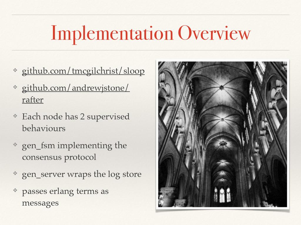 Implementation Overview ❖ github.com/tmcgilchri...