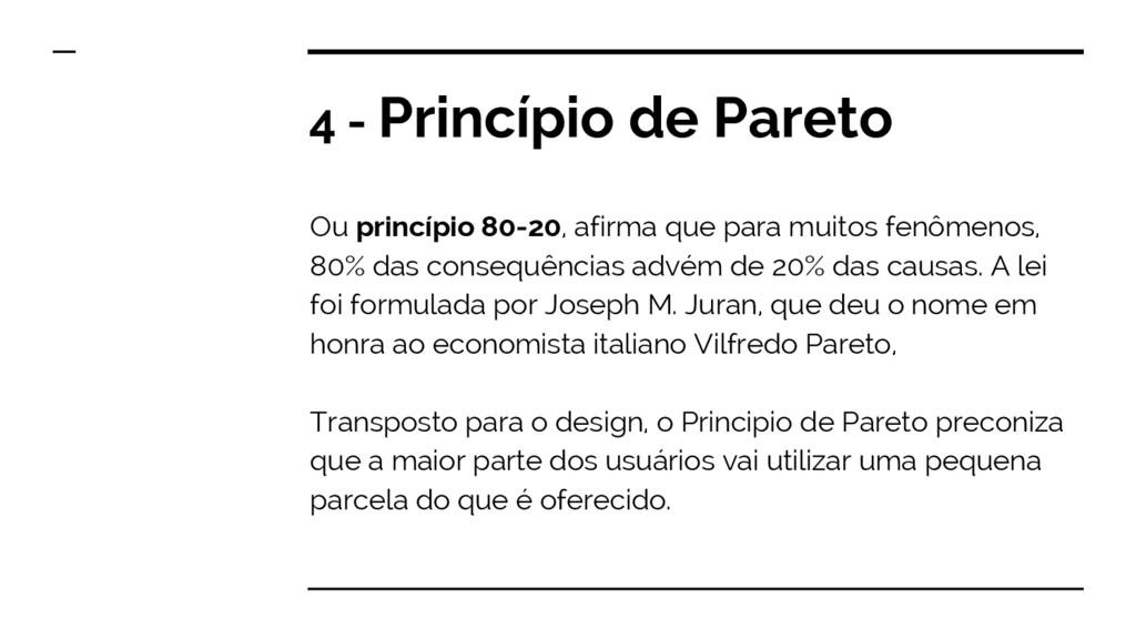 4 - Princípio de Pareto Ou princípio 80-20, afi...