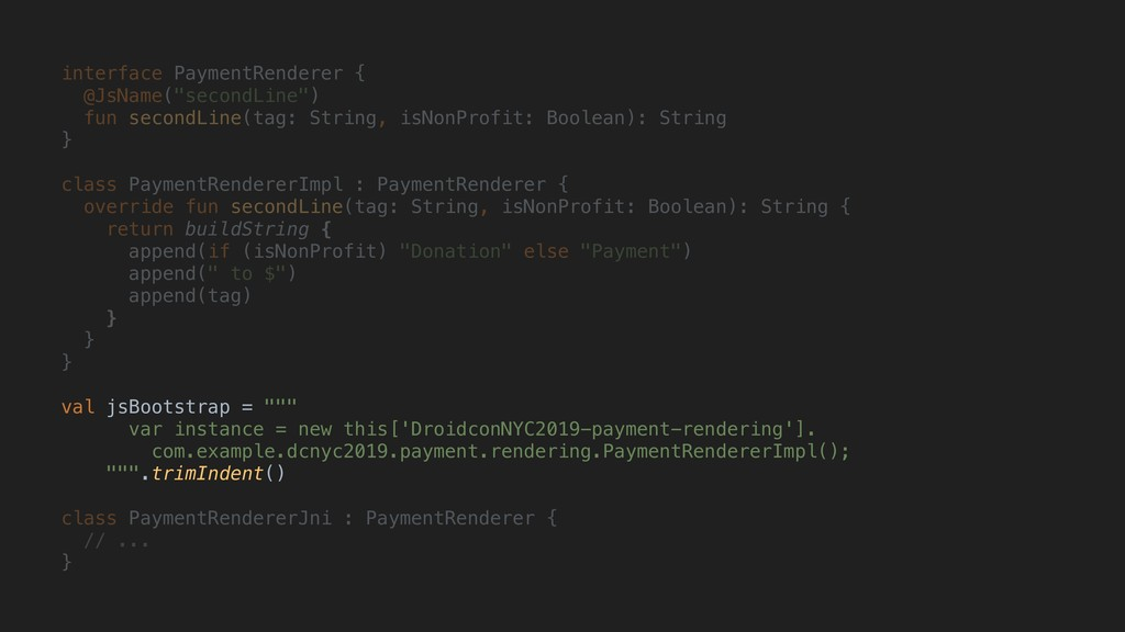 "interface PaymentRenderer { @JsName(""secondLine..."