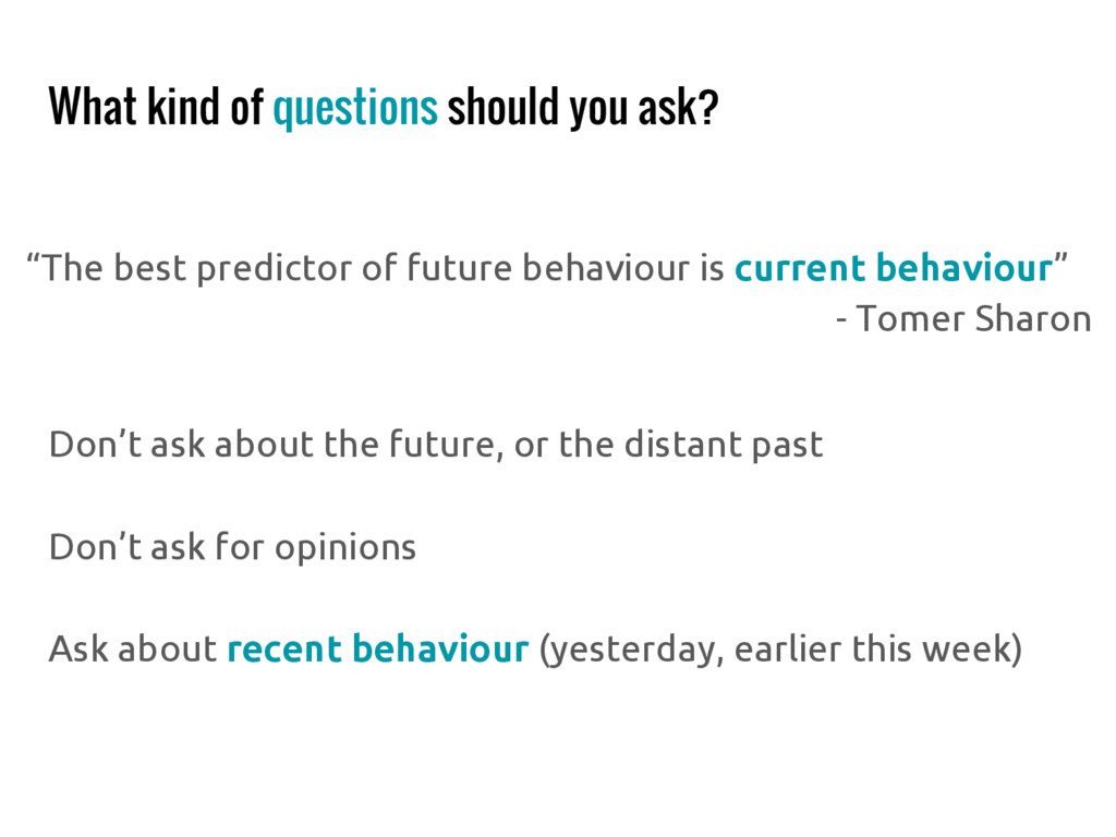 """What kind of questions should you ask? """"The bes..."""
