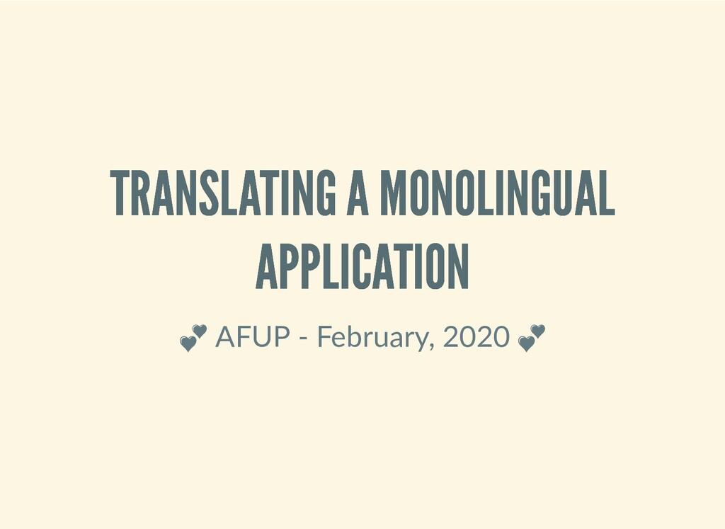TRANSLATING A MONOLINGUAL TRANSLATING A MONOLIN...