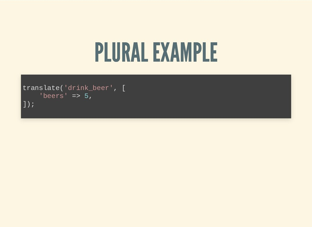 PLURAL EXAMPLE PLURAL EXAMPLE translate('drink_...