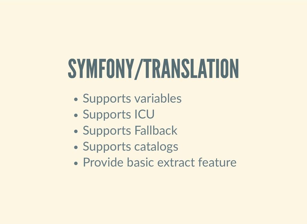 SYMFONY/TRANSLATION SYMFONY/TRANSLATION Support...