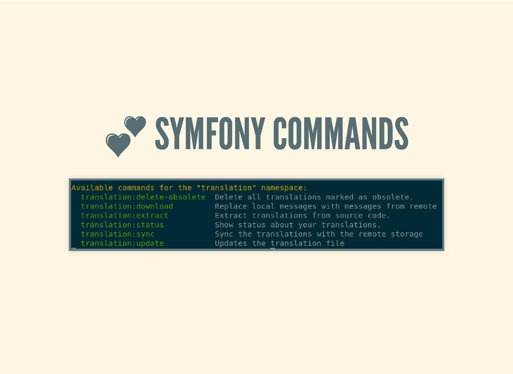 SYMFONY COMMANDS  SYMFONY COMMANDS