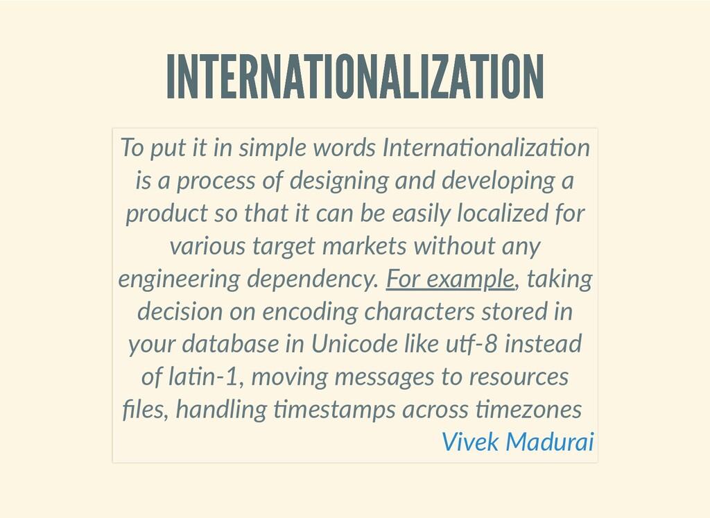 INTERNATIONALIZATION INTERNATIONALIZATION To pu...