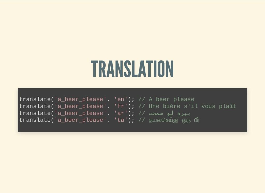 TRANSLATION TRANSLATION translate('a_beer_pleas...