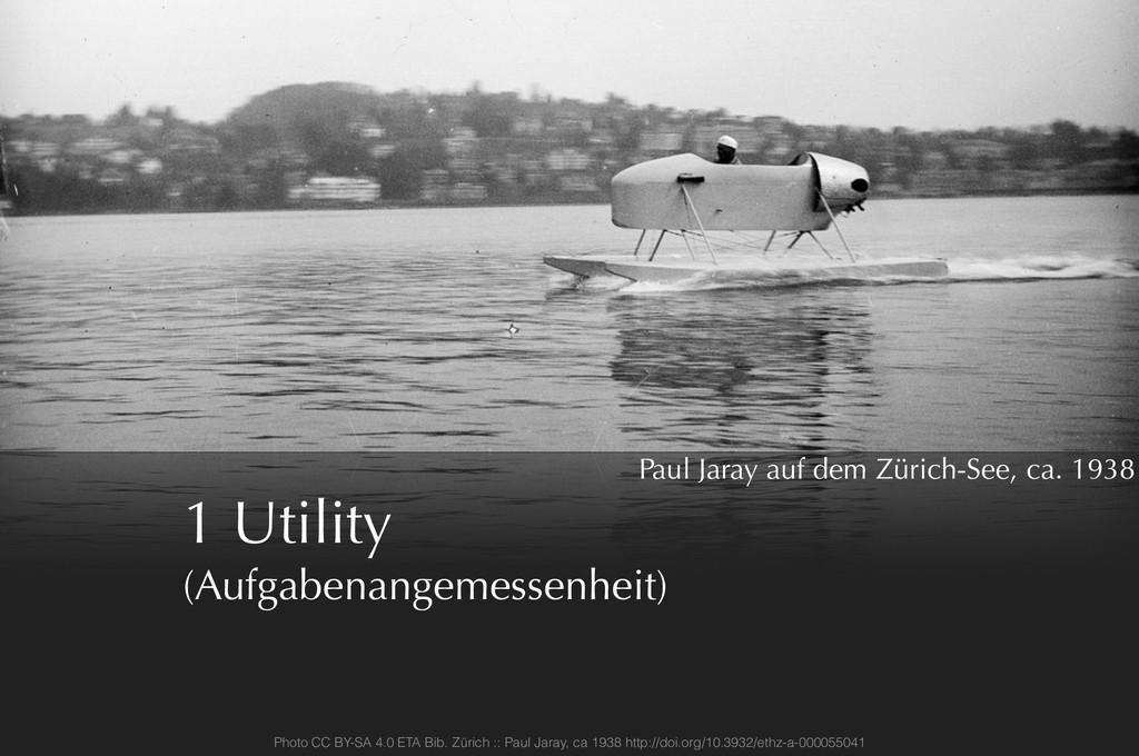 1 Utility (Aufgabenangemessenheit) Paul Jaray a...
