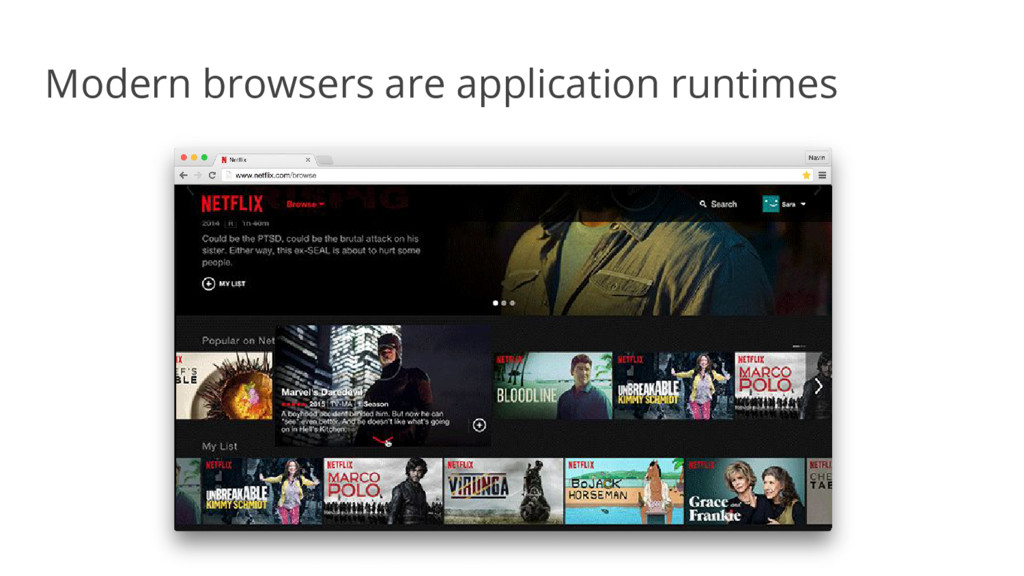 Modern browsers are application runtimes