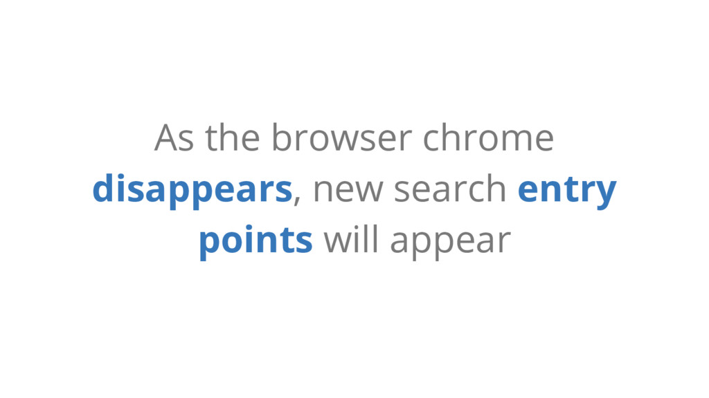 As the browser chrome disappears, new search en...