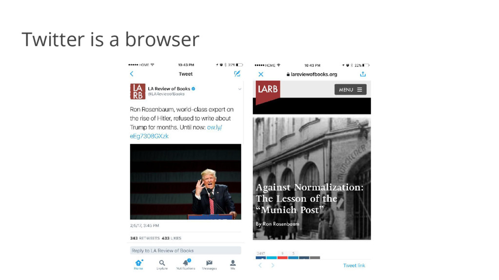 Twitter is a browser