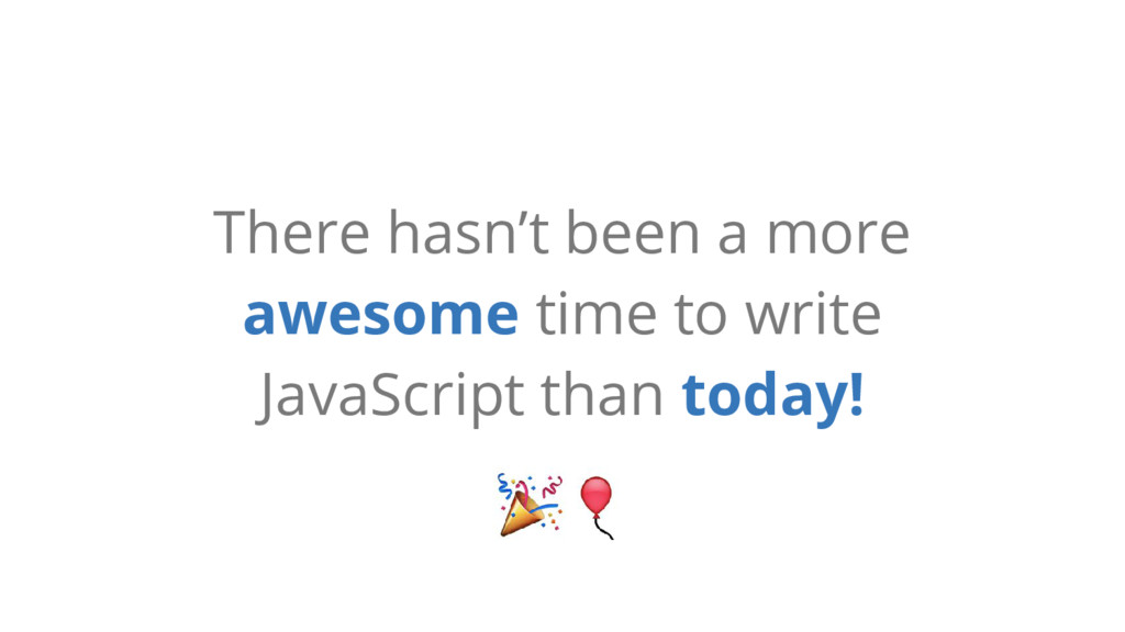 There hasn't been a more awesome time to write ...