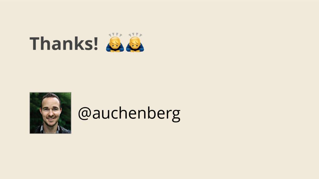 Thanks! @auchenberg