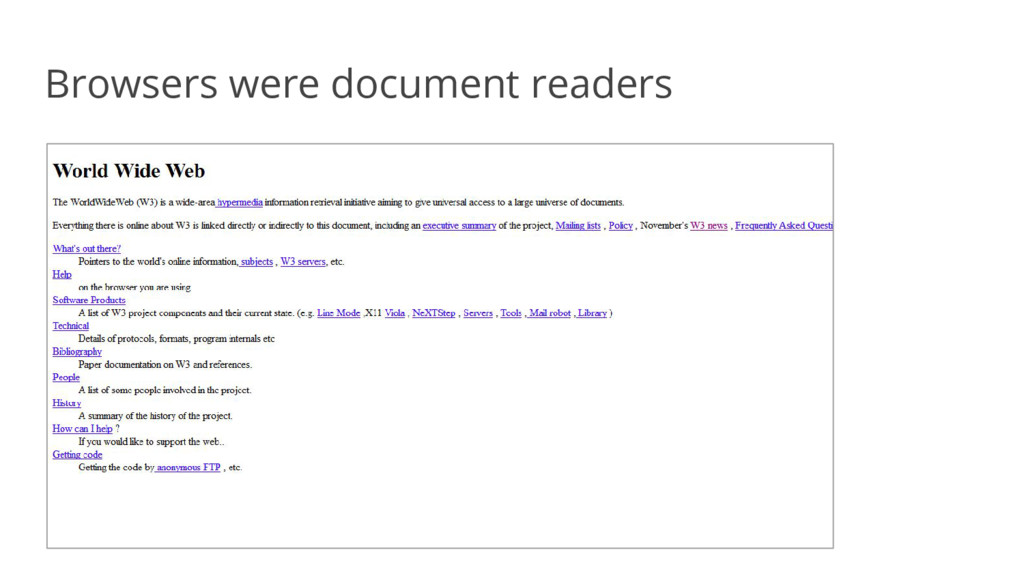 Browsers were document readers