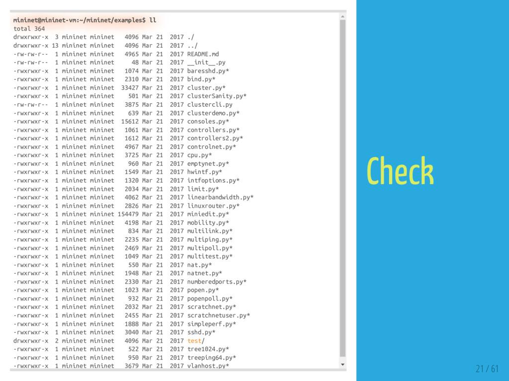 mininet@mininet-vm:~/mininet/examples$ ll total...