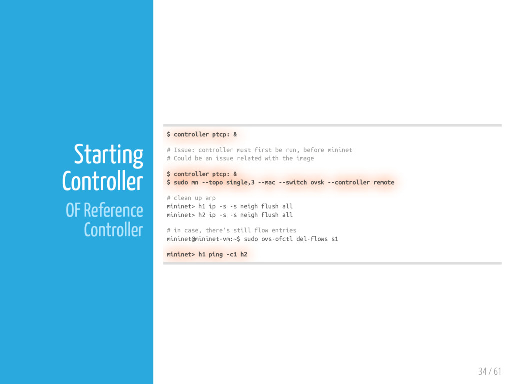34 / 61 Starting Controller OF Reference Contro...