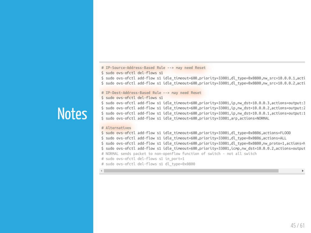 45 / 61 Notes # IP-Source-Address-Based Rule --...