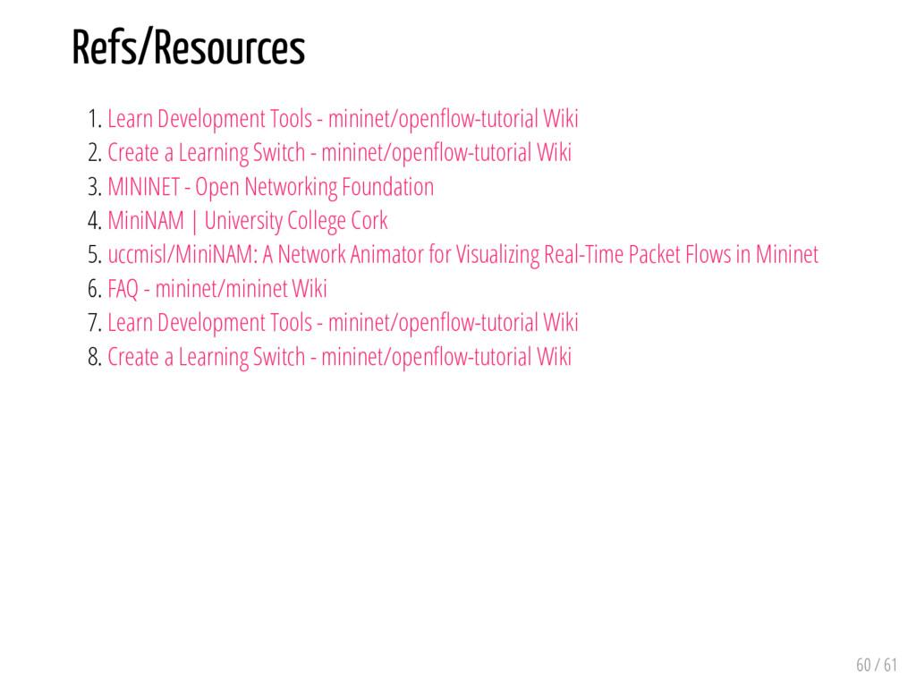 Refs/Resources 1. Learn Development Tools - min...